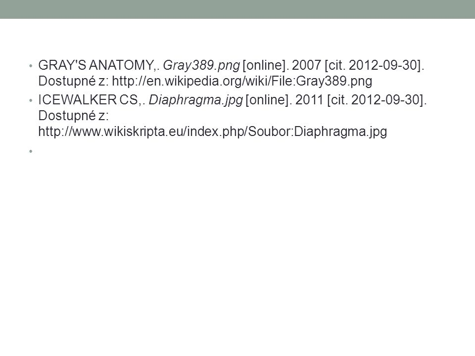 GRAY S ANATOMY,. Gray389. png [online]. 2007 [cit. 2012-09-30]